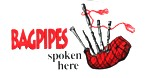 Bagpipes Spoken Here Sticker